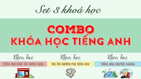 【Combo】Khoá học tiếng Anh - Set 3 khoá học