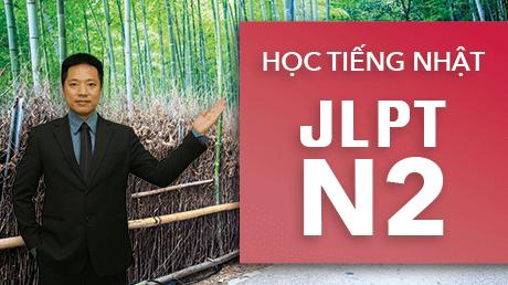 Học Tiếng Nhật - Luyện Thi JLPT N2 Ngữ Pháp