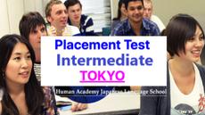 【4月生TOKYO】Human Academy Placement Test Intermediate Level