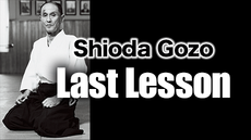 Shioda Gozo  Last Lesson vol.0